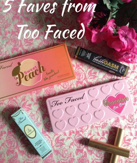 Too-Faced-5-Faves