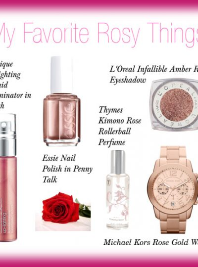 My Favorite Rosy Things