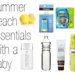 Summer Beach Must Haves With a Baby