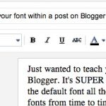 Blogging tip- Change your font within a post on Blogger