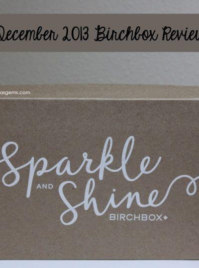 December 2013 Birch Box