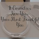 It Cosmetics New Year Your Most Beautiful You Kit…is it a good value?