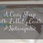 A Cozy Sleep with Lullaby Earth and Naturepedic