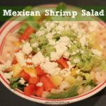 Foodie Friday- Mexican Shrimp Salad