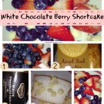 Foodie Friday- White Chocolate Berry Shortcake