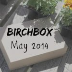 Birchbox for May 2014