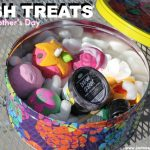 LUSH Treats for Mother's Day!