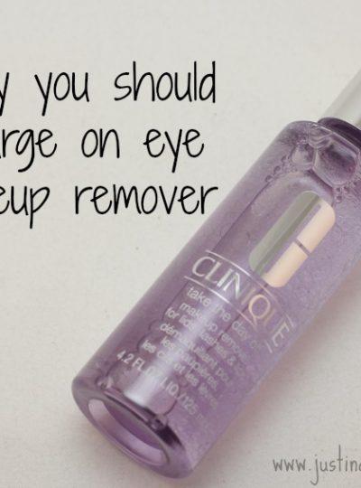Makeup Splurge: Eye Makeup Remover