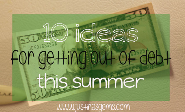 10 ideas for getting out of debt this summer