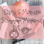 An Easy 5 Minute Makeup Look for Summer