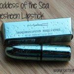 MAC Goddess of the Sea Cremesheen Lipstick
