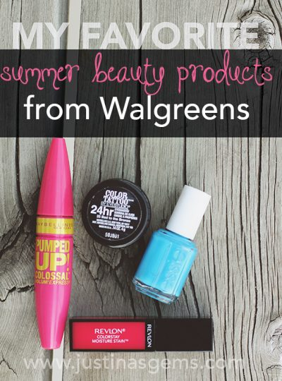 My Favorite Summer Beauty Products from Walgreens