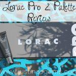 Lorac Pro 2 Palette Review