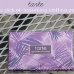 Tarte Not So Slick Oil-Absorbing Blotting Papers Review