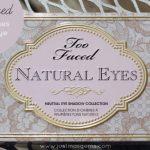 Too Faced Natural Eyes Neutral Eye Palette Review
