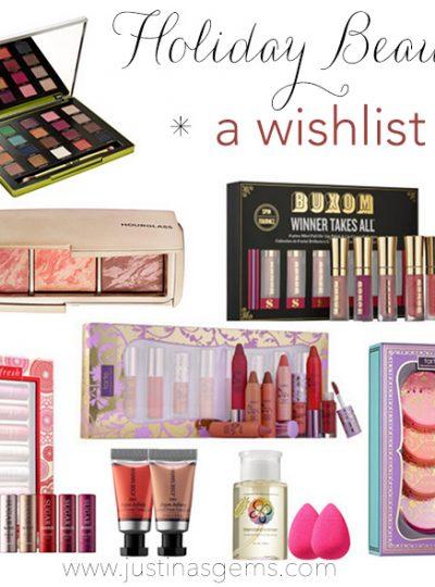 My Holiday Beauty Wishlist