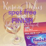 Keeping Dishes Spot Free with Finish Dishwasher Detergent
