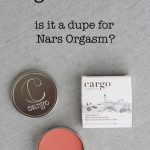 Cargo los Cabos Blush- Dupe for Nars Orgasm?