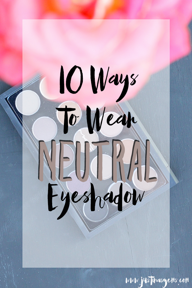10 ways to wear neutral eyeshadow