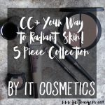 It Cosmetics CC+ Your Way to Radiant Skin! 5 Piece Collection