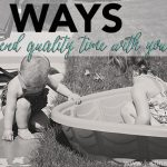 5 Ways to Spend More Quality Time with Your Kids