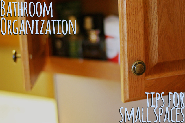 bathroom organization tips for small spaces