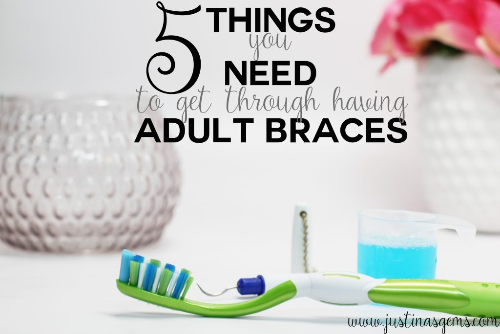 5 things you need for adult braces
