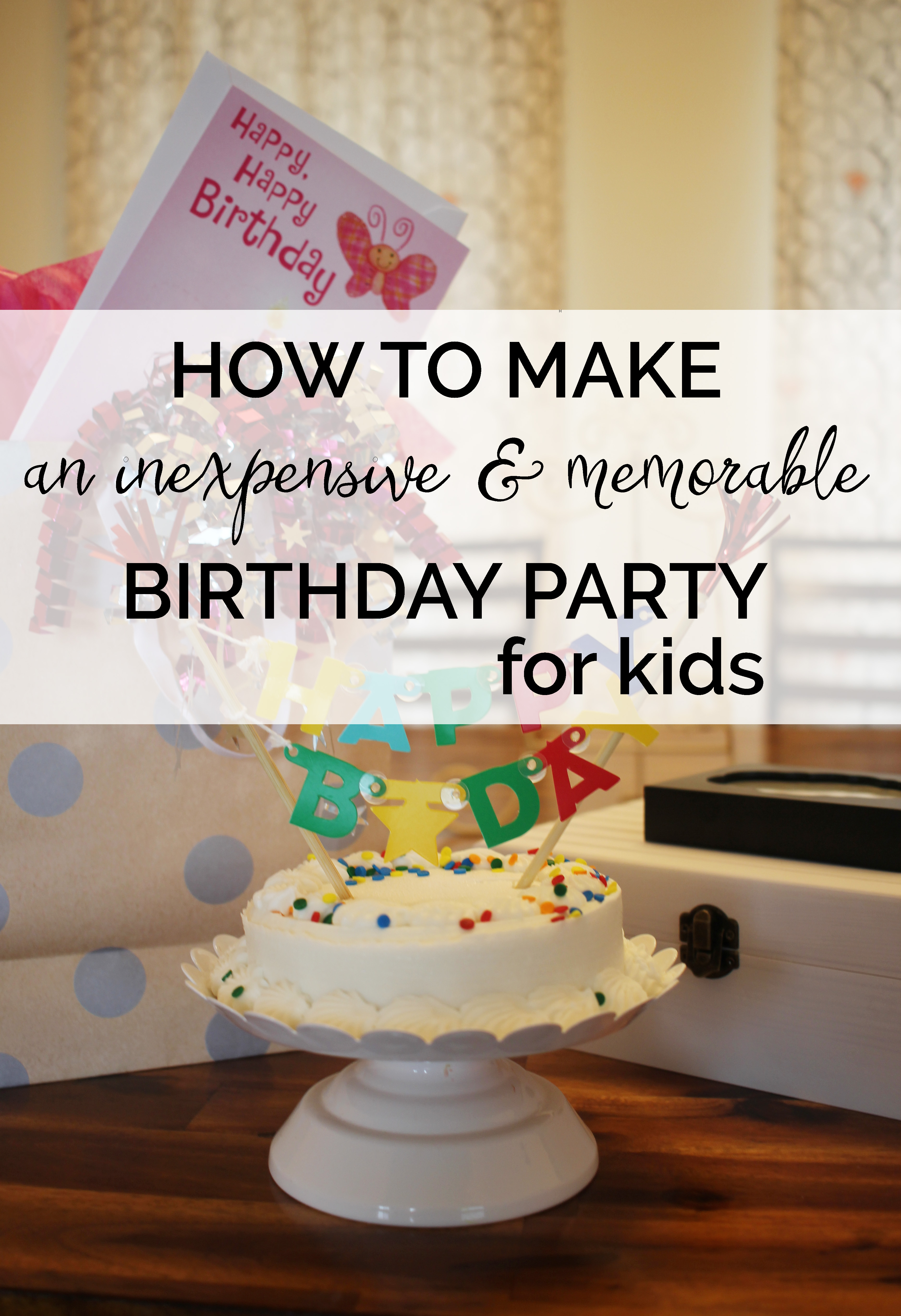 How to Have a Memorable Birthday